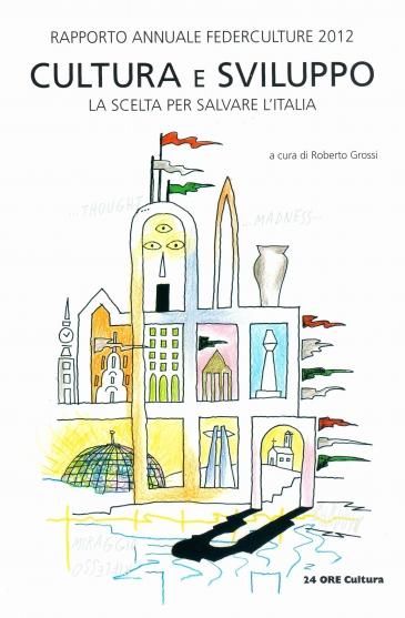 Legge di stabilità, Venezia e il Rapporto  Federculture 2012