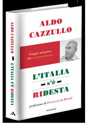 Con Aldo Cazzullo viaggio nell'Italia che resiste e s'è ridesta