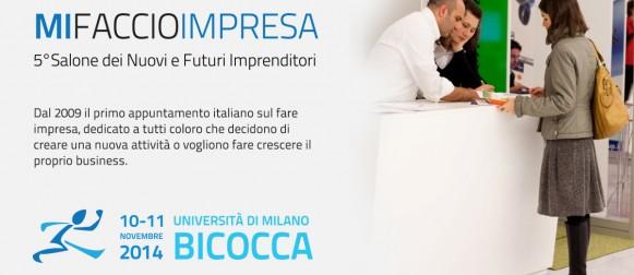 """A Milano """"Mi faccio Impresa"""": il salone dei nuovi imprenditori"""