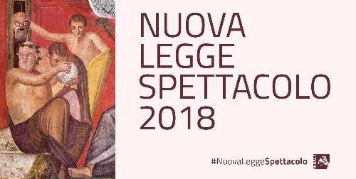La Nuova Legge Spettacolo 2018