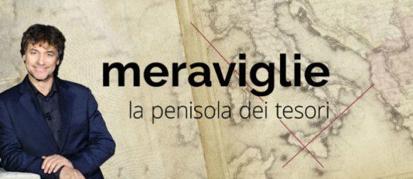 Meraviglie, l' appuntamento con i tesori d'Italia su Rai1