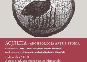 Aquileia: archeologia, arte e storia nel periodo medievale