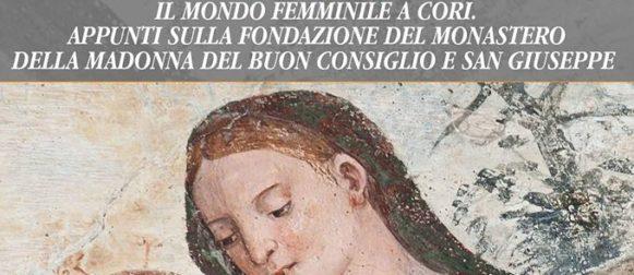 Il mondo femminile a Cori, un monastero aperto al mondo